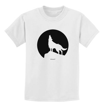 Wolf Howling at the Moon - Design #1 Childrens T-Shirt by TooLoud