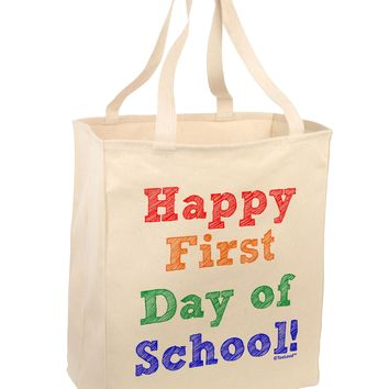Happy First Day of School Large Grocery Tote Bag