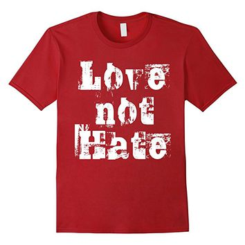 "Love not Hate Official ""Word Art etc"" T-Shirt"