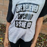 She Believed She Could, So She Did Slouchy Raglan Vneck Tshirt, Inspiring Motivational Workout Fitness Tank, Trendy Slouchy Tank