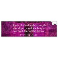 Proverbs 31:25 Inspirational Bible Verse Women Car Bumper Sticker