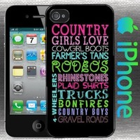 A Country Girls Love Iphone 4 / 4s Case Hard Shell Cover Cowgirl Boots Farmers Tan Rodeos Rhinestones Plaid Shirts Trucks Bonfires Country Boys Gravel Roads 4 Wheelers