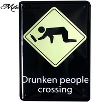 [ Mike86 ] Drunken people Crossing Tin sign Art  wall decor House Cafe Bar Vintage Metal signs A-52 Mix order 20*30 CM