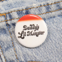 Daddy's Lil Monster 1.25 Inch Pin Back Button Badge