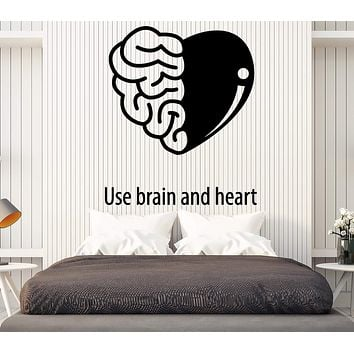 Vinyl Decal Wall Sticker Quote Use Brain and Heart Living Room Decor Unique Gift (n794)