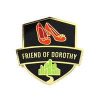 Friend Of Dorothy Pin