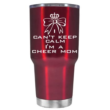Can't Keep Calm, I'm a Cheer Mom on Translucent Red 30 oz Tumbler Cup