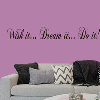 Wall Decals Quote Wish It Dream It Do It Home Vinyl Decal Sticker Kids Nursery Baby Room Decor kk421