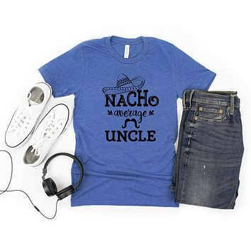 Nacho Average Uncle Short Sleeve Graphic Tee