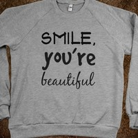 Smile, you're beautiful - Julianne's Apparel