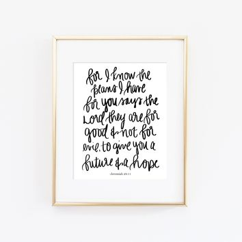 """Jeremiah 29:11 """"For I Know"""" Print"""