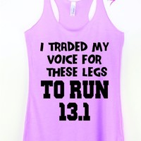 I Traded My Voice for These Legs 13.1 Tank Top