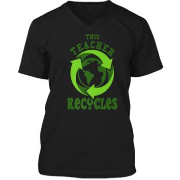 This Teacher Recycles Funny Recycling T-shirt Earth Day Gift Mens Printed V-Neck T