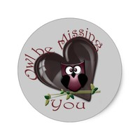 Owl be Missing You Classic Round Sticker