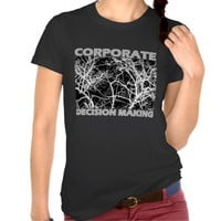 Tree branches - Corporate Desicion Making Tshirts
