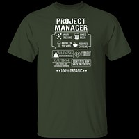 100% Organic Project Manager T-Shirt