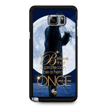 Once Upon A Time Captain Hook Believe Samsung Galaxy Note 5 Case
