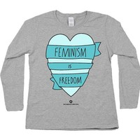 Feminism is Freedom -- Women's Long-Sleeve