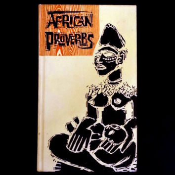 African Proverbs by Charlotte and Wolf Leslau (Hardcover 1962)