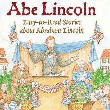 Honest Abe Lincoln: Easy-to-read Stories About Abraham Lincoln (Holiday House Reader)