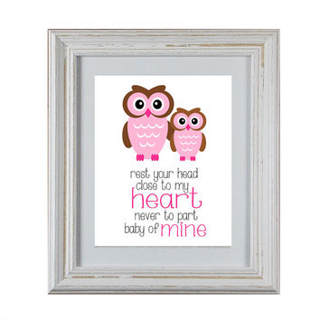 Nursery Art DIY Printable- Owl Rest Your Head Close To My Heart Wall Art in Pink and Brown