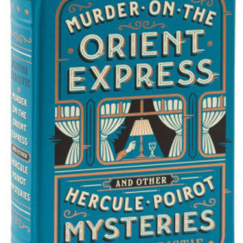 Murder on the Orient Express and Other Hercule Poirot Mysteries (Barnes & Noble Collectible Editions)