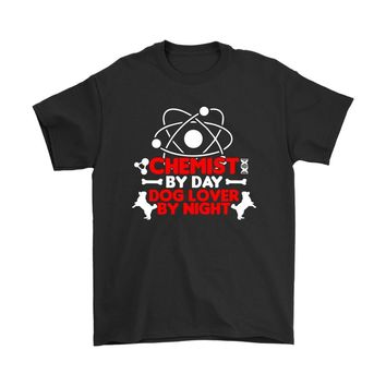 Funny Chemistry Shirt Chemist By Day Dog Lover By Night Gildan Mens T-Shirt