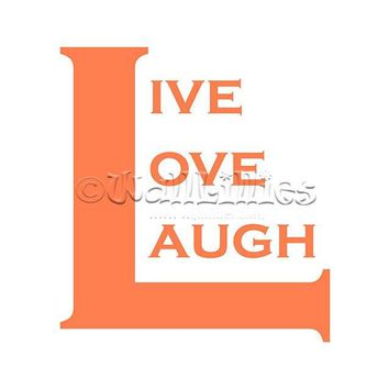 Live Love Laugh II Decal