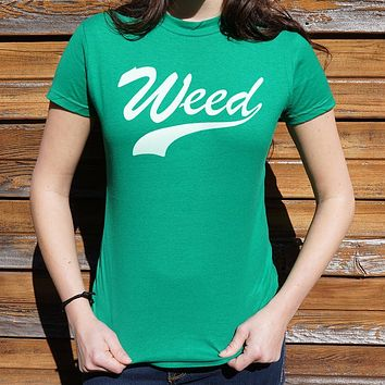 Weed T-Shirt (Ladies)