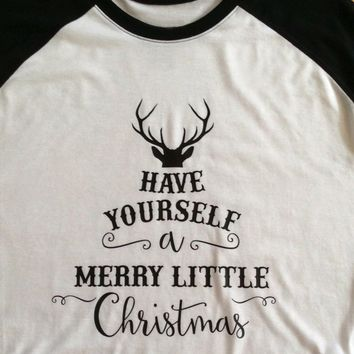 Have yourself a merry litter Christmas three-quarter sleeve t-shirt funny holiday cotton casual unisex shirt deer graphic tees