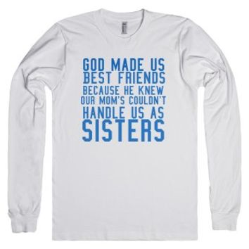 God made us Best Friends long sleeve tee t shirt-White T-Shirt