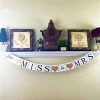 Wedding Banners, Bridal Shower Decorations, From Miss to Mrs Banner, Hens Party, Engagement Gift, Newly Engaged, Champagne