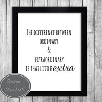 "Printable Typography Art, Wisdom Quotes for office and home ""Extraordinary"" Motivational Downloadable Wall Art"