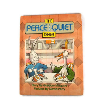 Vintage 1988 The Peace and Quiet Diner By Gregory Maguire, Vintage Book For Kids