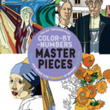 Color-by-Number Masterpieces: Unwind and Release Your Creativity By Bringing Art to Life