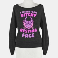I Suffer From Bitchy Resting Face