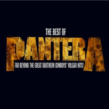The Best of Pantera: Far Beyond the Great Southern Cowboy's Vulgar Hits