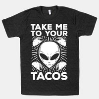 Take Me to Your Tacos