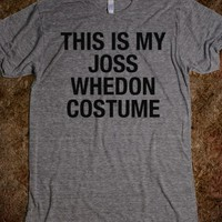 THIS IS MY JOSS WHEDON COSTUME