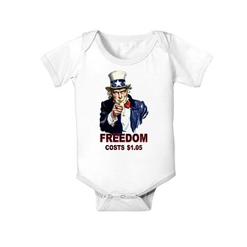 Uncle Sam Freedom Costs a Buck O Five Baby Bodysuit One Piece
