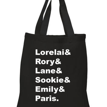 "Gilmore Girls Names ""Lorelai & Rory & Lane & Sookie & Emily & Paris."" 100% Cotton Tote Bag"