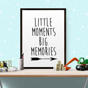 "Nursery print printable wall art Little moments ""Big Memories"" baby birthday gift affiche scandinave Kids Room Decor Nursery Printable Decor"