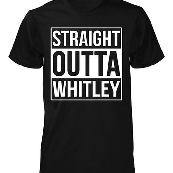 Straight Outta Whitley County. Cool Gift - Unisex Tshirt