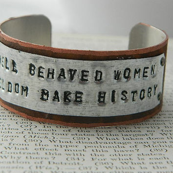 Inspirational bracelet Well Behaved Women Seldom Make History Inspirational jewelry quote jewelry