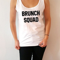 Brunch Squad Tank Top for womens Tumblr  Sassy and Funny Girl cami sleeveless gift to girl  cute christmas gift brunch sunday girls friend