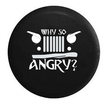 "Angry Eyes Jeep Grill ""Why So Angry"" Wrangler JK TJ , Jeep, RV, Camper, Spare, Tire, Cover"