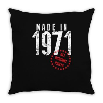 Made In 1971 All Original Parts Throw Pillow