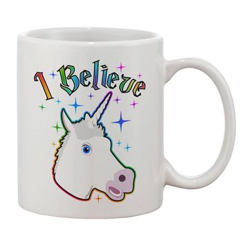 I Believe in Unicorns Printed 11oz Coffee Mug