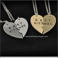 Broken  Heart 2 Parts Best Bitches Necklaces & Pendants - Gold or Silver