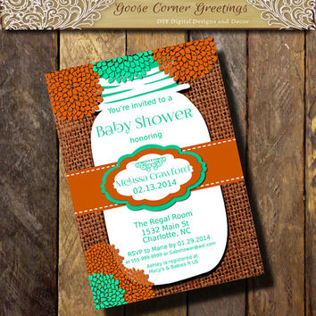MASON JAR Baby Shower Invitation Burlap Rustic Rehearsal Dinner Wedding invitations any color orange Turquoise